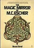 The Magic Mirror of M. C. Escher, Ernst, Bruno