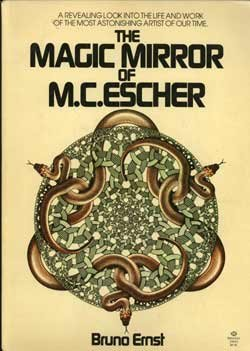 The Magic Mirror of M. C. Escher, Bruno Ernst