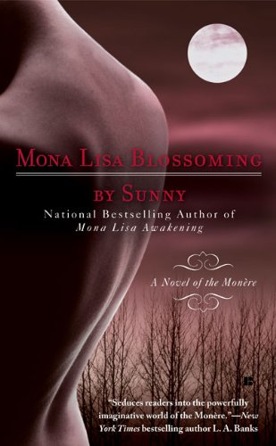 Mona Lisa Blossoming (Monère, Children of the Moon #2)
