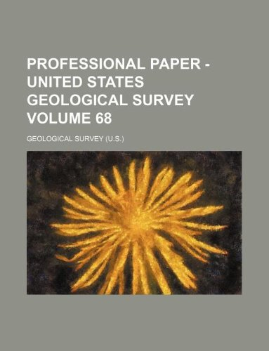Professional paper - United States Geological Survey Volume 68