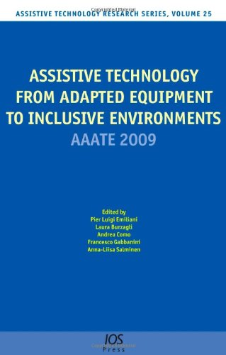 Assistive Technology from Adapted Equipment to Inclusive Environments:  AAATE 2009, Volume 25 Assistive Technology Resea