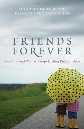 Friends Forever: How Girls And Women Forge Lasting Relationships front-829986