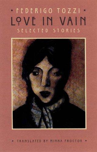 Love in Vain: Selected Stories