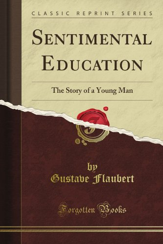 Sentimental Education: The Story Of A Young Man (Classic Reprint) front-592841