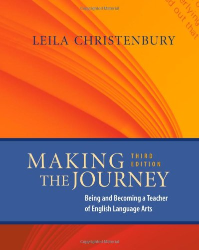 Making the Journey, Third Edition: Being and Becoming a...