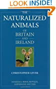 The Naturalized Animals Of Britain And Ireland