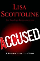 Accused: A Rosato & Associates Novel