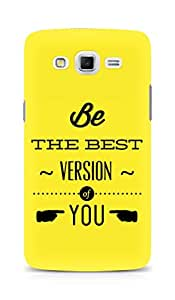 Amez Be the Best version of Yourself Back Cover For Samsung Galaxy Grand 3