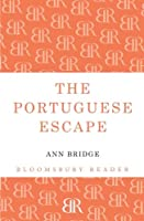 The Portuguese Escape (Bloomsbury Reader)
