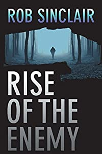 Rise Of The Enemy: A Gripping International Suspense Thriller by Rob Sinclair ebook deal