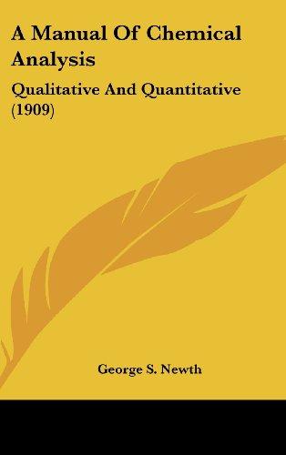 A Manual of Chemical Analysis: Qualitative and Quantitative (1909)
