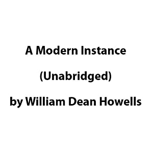 A Modern Instance | [William Dean Howells]
