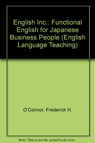 English Inc.: Functional English For Japanese Business People