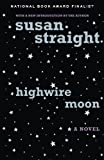 img - for Highwire Moon: A Novel book / textbook / text book
