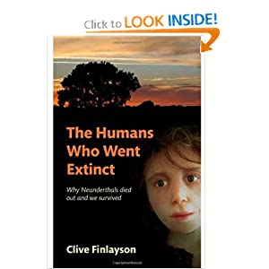 The Humans Who Went Extinct - Clive Finlayson