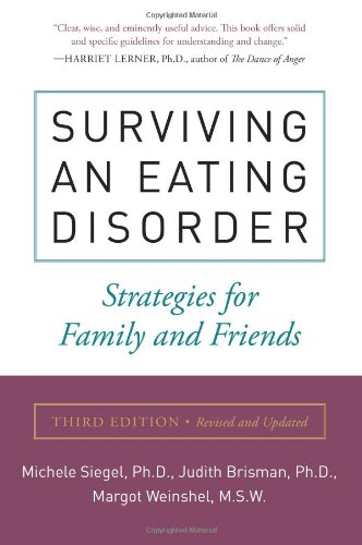 Surviving an Eating Disorder: Strategies for Family and...