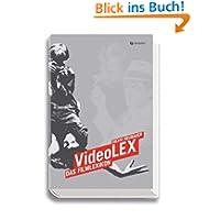 VideoLEX - Das Filmlexikon: Das komplette Standardwerk für Filmfreunde und Cineasten. 30.000 Eintragungen ab 1907...
