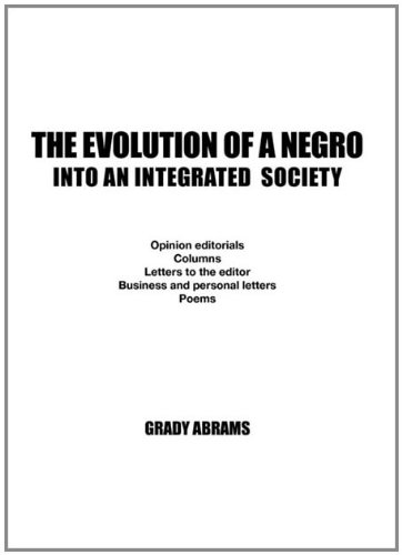 The Evolution of a Negro Into an Integrated Society