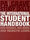 The International Student Handbook (Palgrave Study Skills) Dr. Hayo Reinders