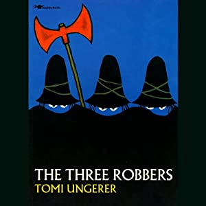 The Three Robbers | [Tomi Ungerer]