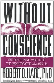 Without Conscience: The Disturbing World of the Psychopaths Among Us 1st (first) edition (Robert D Hare compare prices)