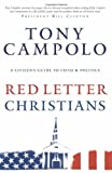 Red Letter Christians: A Citizen's Guide to Faith and Politics (0830745297) by Campolo, Tony