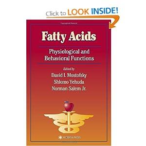 Fatty Acids David I. Mostofsky, Norman Salem, Shlomo Yehuda