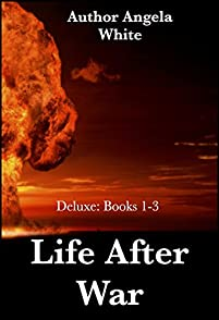 Life After War: Books 1-3 by Angela White ebook deal