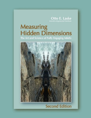 Measuring Hidden Dimensions: The Art and Science of Fully Engaging Adults