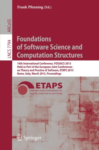 Foundations of Software Science and Computation Structures: 16th International Conference, FOSSACS 2013, Held as Part of