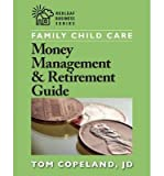 img - for Family Child Care Money Management & Retirement Guide (Redleaf Business) (Paperback) - Common book / textbook / text book
