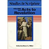 Studies in Scripture: Acts to Revelation (0875790844) by Millet, Robert L.