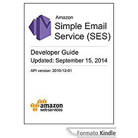 Amazon Simple Email Service Developer Guide (English Edition)