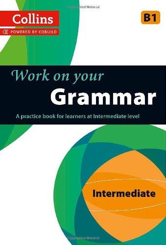 Grammar: B1 (Collins Work on Your...)