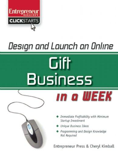 Design And Launch An Online Gift Business In A Week (Clickstart Series)