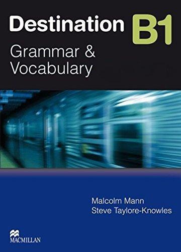 Destination B1. Student's Book: Grammar & Vocabulary