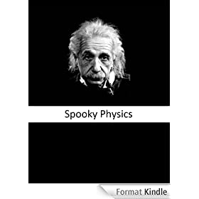 SPOOKY PHYSICS: A Brief Introduction to the Einstein-Bohr Debate (Neural Library) (English Edition)