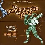 From Modern Jazz to Free Jazz (1957-1959) - La Grande Histoire du Jazz