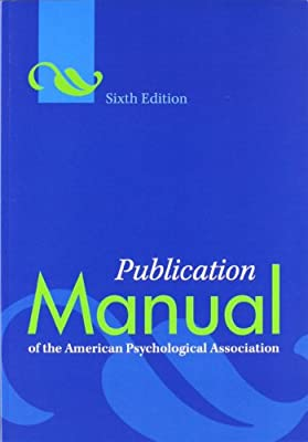 Publication Manual Of The American Psychological Association Sixth Edition by Amer Psychological Assn