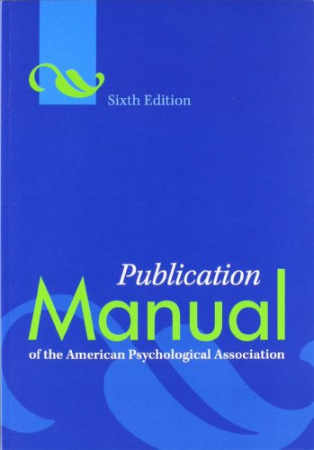Publication Manual of the American Psychological Association, 6th...