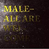 Male - All Are Welcome