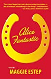 Alice Fantastic
