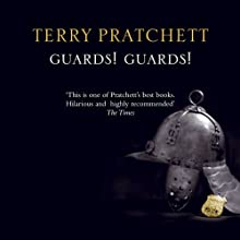 Guards! Guards!: Discworld #8 (       UNABRIDGED) by Terry Pratchett Narrated by Nigel Planer