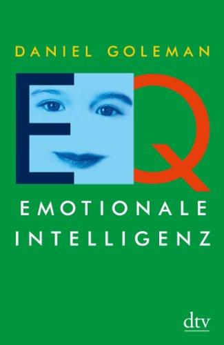 Goleman Daniel, EQ - Emotionale Intelligenz