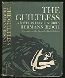 The Guiltless: A Novel in Eleven Stories (0316108944) by Broch, Hermann