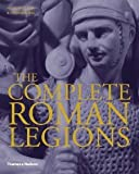 img - for The Complete Roman Legions by Nigel Pollard, Joanne Berry (2012) Hardcover book / textbook / text book