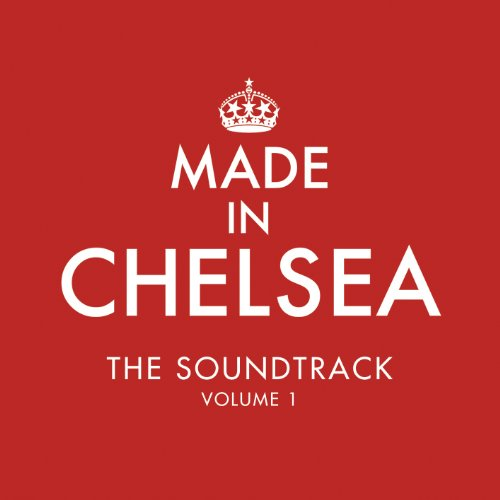 Various Artists - Made In Chelsea - Zortam Music