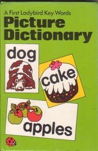 First Ladybird Key Words Picture Dictionary (Bk. 1)