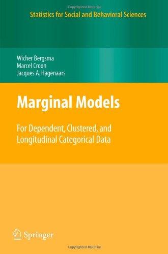 Marginal Models: For Dependent, Clustered, and Longitudinal Categorical Data (Statistics for Social and Behavioral Scien
