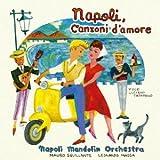 ナポリ、愛の歌~永遠のカンツ